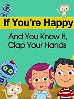 If you're happy and you know it, clap your hands