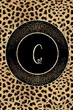 Letter C Notebook : Initial C Monogram Notebook Journal Leopard Print Notebook Gold Border Composition Book: Leopard Print...