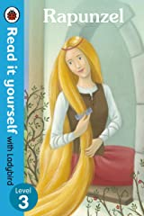 Rapunzel - Read it yourself with Ladybird: Level 3 Kindle Edition