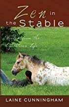 Zen in the Stable: Wisdom from the Equestrian Life (3) (Zen for Life)