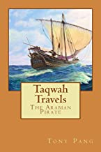 Taqwah Travels: The Arabian Pirate (Volume 1)