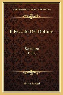 Il Peccato Del Dottore: Romanzo (1902)