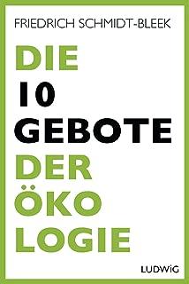 Die 10 Gebote der Ökologie (German Edition)