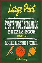 Large Print Sports Word Scramble Puzzle Book Volume I: Baseball, Basketball & Fo
