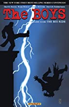 The Boys Vol. 9: Big Ride (Garth Ennis' The Boys)