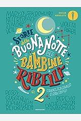Storie della buonanotte per bambine ribelli 2 Paperback