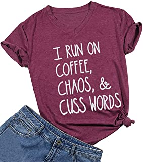 Women I Run On Coffee Chaos Cuss words T Shirt Casual V-Neck Tops Tee