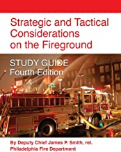 Strategic and Tactical Considerations on the Fireground Study Guide - Fourth Edition