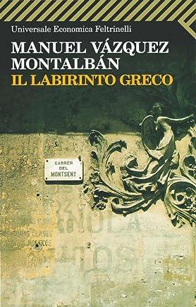 Il labirinto greco (Le indagini di Pepe Carvalho Vol. 16)