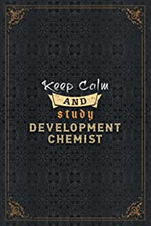 Development Chemist Notebook Planner - Keep Calm And Study Development Chemist Job Title Working Cover To Do List Journal:...