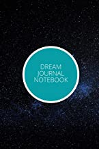 Dream Journal Notebook: Elegant Interactive Notebook For Keeping Track And Recording Your Dreams And Subconscious Life / F...
