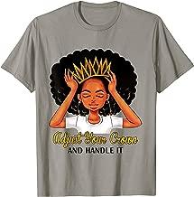 Black Queen Adjust Your Crown And Handle It Tshirt