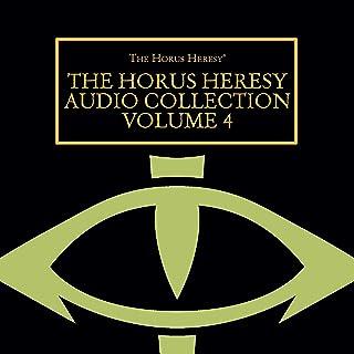 The Horus Heresy Audio Collection Volume 4: The Horus Heresy Series
