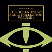 The Horus Heresy Audio Collection Volume 4: The Horus Heresy Series