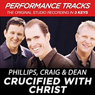 Crucified With Christ (Performance Tracks)