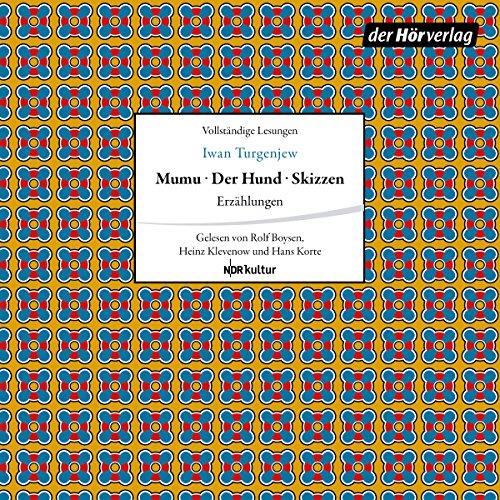 Erzählungen: Mumu / Der Hund / Skizzen cover art