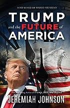 Download Trump and the Future of America PDF