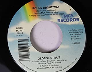 George Strait 45 RPM Round About Way / Today my World Slipped Away