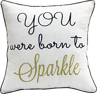 """YugTex Pillow cover Embroidered Inspirational quote Pillow, You were born to Sparkle,Be Brave, Be Bold, Gift for Girls, Student, Boys, Graduation Gift, Throw Pillow case (18""""x18"""", Sparkle(Ivory))"""