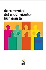 Documento del Movimiento Humanista (Spanish Edition) Format Kindle