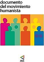 Documento del Movimiento Humanista (Spanish Edition)