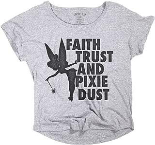 Womens Faith, Trust and Pixie Dust Tinkerbell Dolman T-Shirt