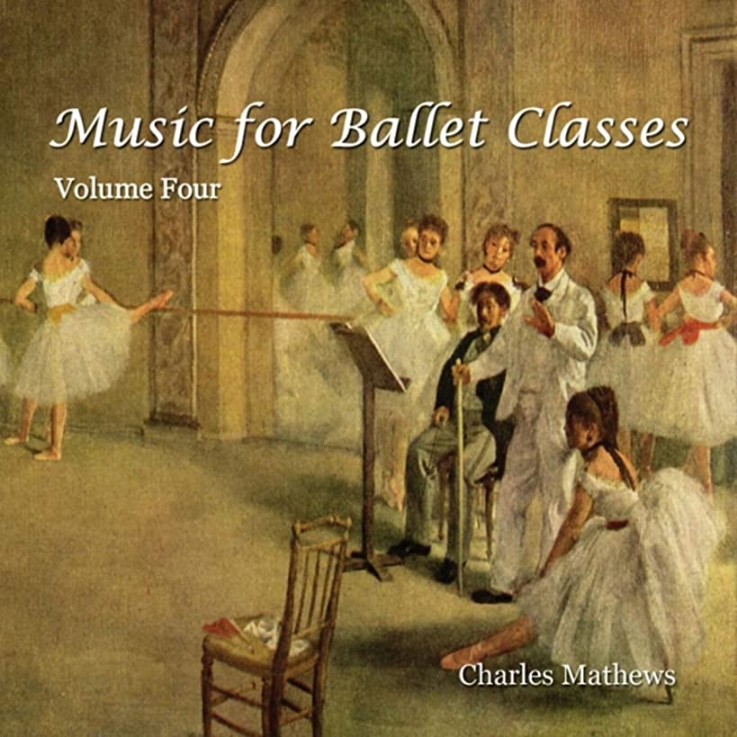 カード温帯ずらすMusic for Ballet Class - Volume 4
