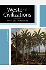 Western Civilizations: Their History & Their Culture Hardcover