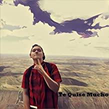 Te Quise Mucho (feat. Mich Torres)