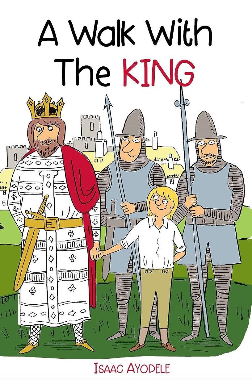 ありそう成り立つ観客A Walk with the King (Adventures Book 22) (English Edition)