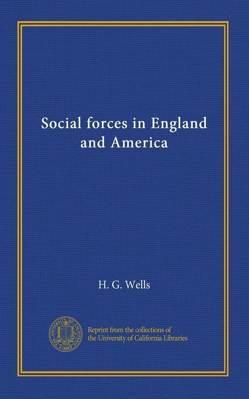 逮捕盟主誰もSocial forces in England and America