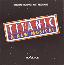 Best titanic the musical soundtrack Reviews