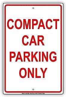 Compact Car Parking Only Park Spot Red Caution Warning Notice Aluminium Metal 8