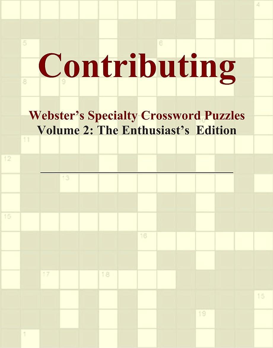 吐き出すアーティファクト打ち負かすContributing - Webster's Specialty Crossword Puzzles, Volume 2: The Enthusiast's Edition