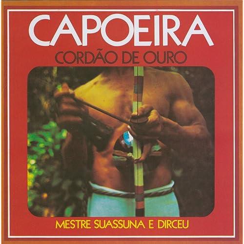musicas de capoeira do mestre suassuna