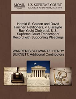 Harold S. Golden and David Fincher, Petitioners, v. Biscayne Bay Yacht Club et al. U.S. Supreme Court Transcript of Record...