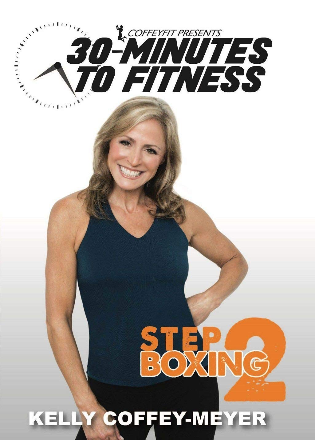 30 Minutes to Max 63% OFF Fitness: Step Boxing 2 with Coffey-Meyer Kelly We OFFer at cheap prices