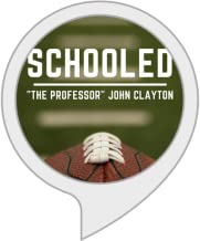 Schooled with The Professor John Clayton