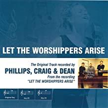 Let the Worshippers Arise (Album Version)