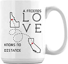 Best Friends State Coffee Mug Idaho California A Friends Love Knows No Distance Gift for Best Friend, Best Friend Gift, Mothers Day Gift, Long Distance Relationship Mugs 15oz