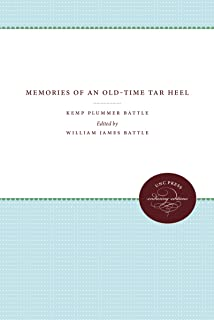 Memories of an Old-Time Tar Heel