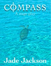 Compass: A stage play