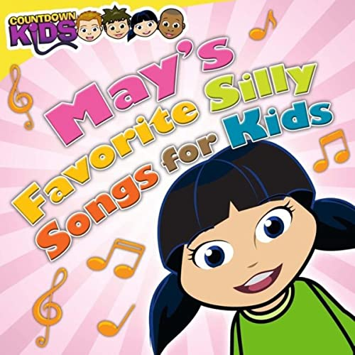 May's Favorite Silly Songs for Kids (Amazon Exclusive)