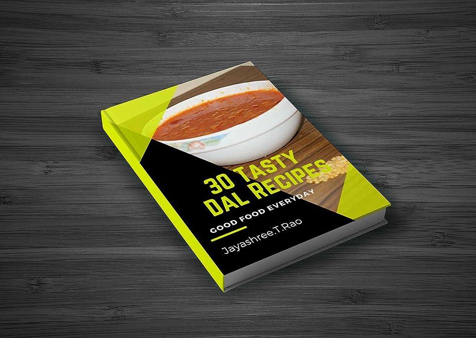 アルミニウムヨーグルトイディオム30 Tasty Dal Recipes: good food everyday (English Edition)