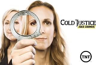 Cold Justice: Sex Crimes Season 1