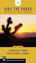 Hike the Parks: Joshua Tree National Park: Best Day Hikes, Walks, and Sights