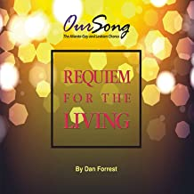 Requiem For The Living By Dan Forrest