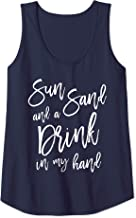 Womens Sun Sand and a Drink In My Hand Bachelorette Party Beach Tank Top