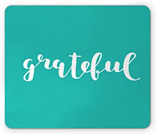 Lunarable Be Grateful Mouse Pad, Brush Calligraphic Modern Word Words with Gratefulness Theme, Rectangle Non-Slip Rubber M...