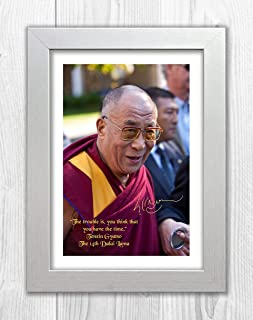 Engravia Digital Dalai Lama Quote (1) Poster Signed Autograph Reproduction Photo A4 Print(White Frame)